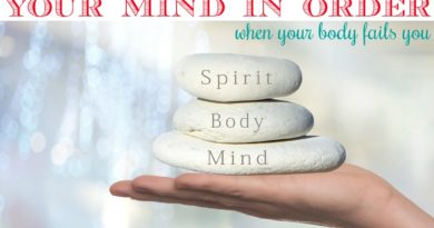 keeping your mind in order when your body fails you #beingfibromom