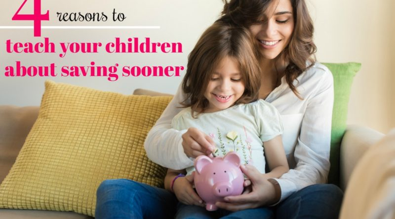 4 reasons to teach your children about saving sooner #fibroparenting #beingfibromom