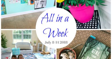 All in a Week: July 8-14, 2018