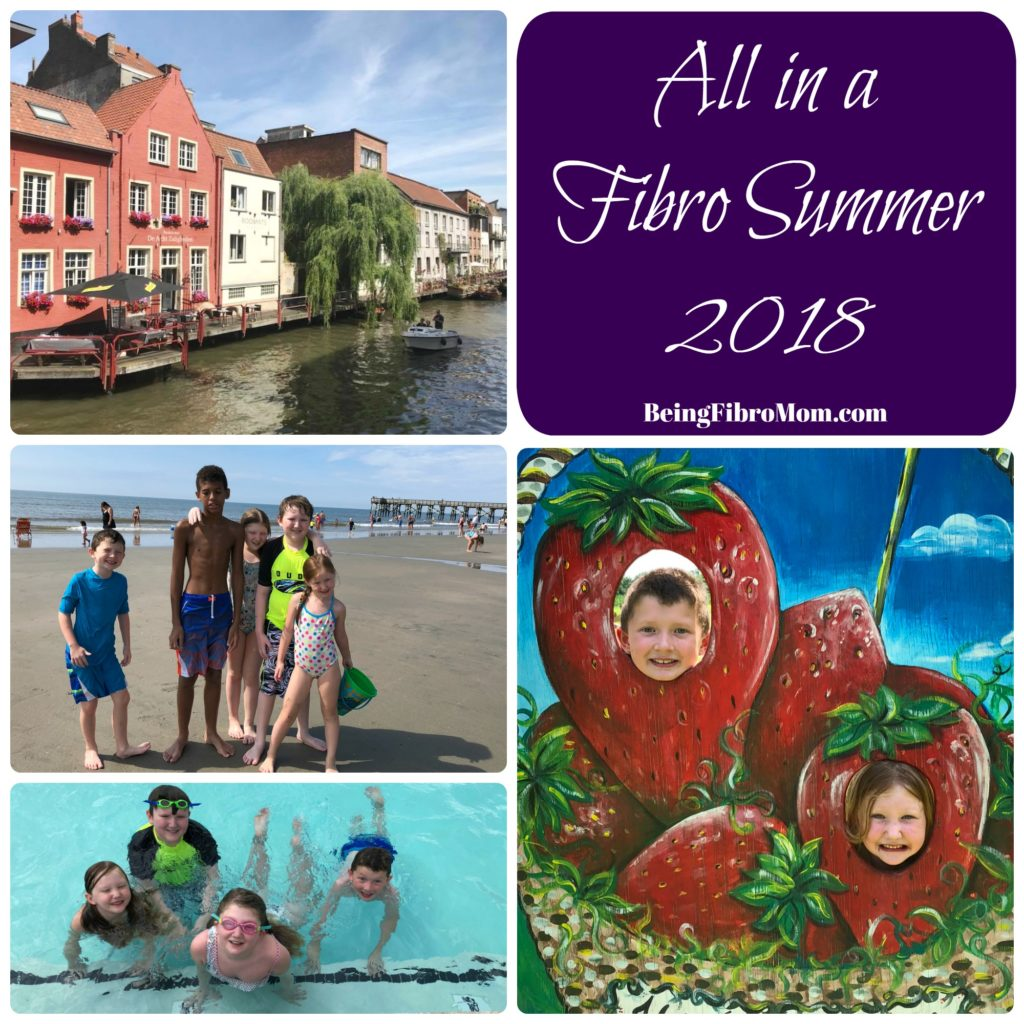 All in a Fibro Summer 2018 #beingfibromom #fibrofamily