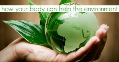 How your body can help the environment #beingfibromom