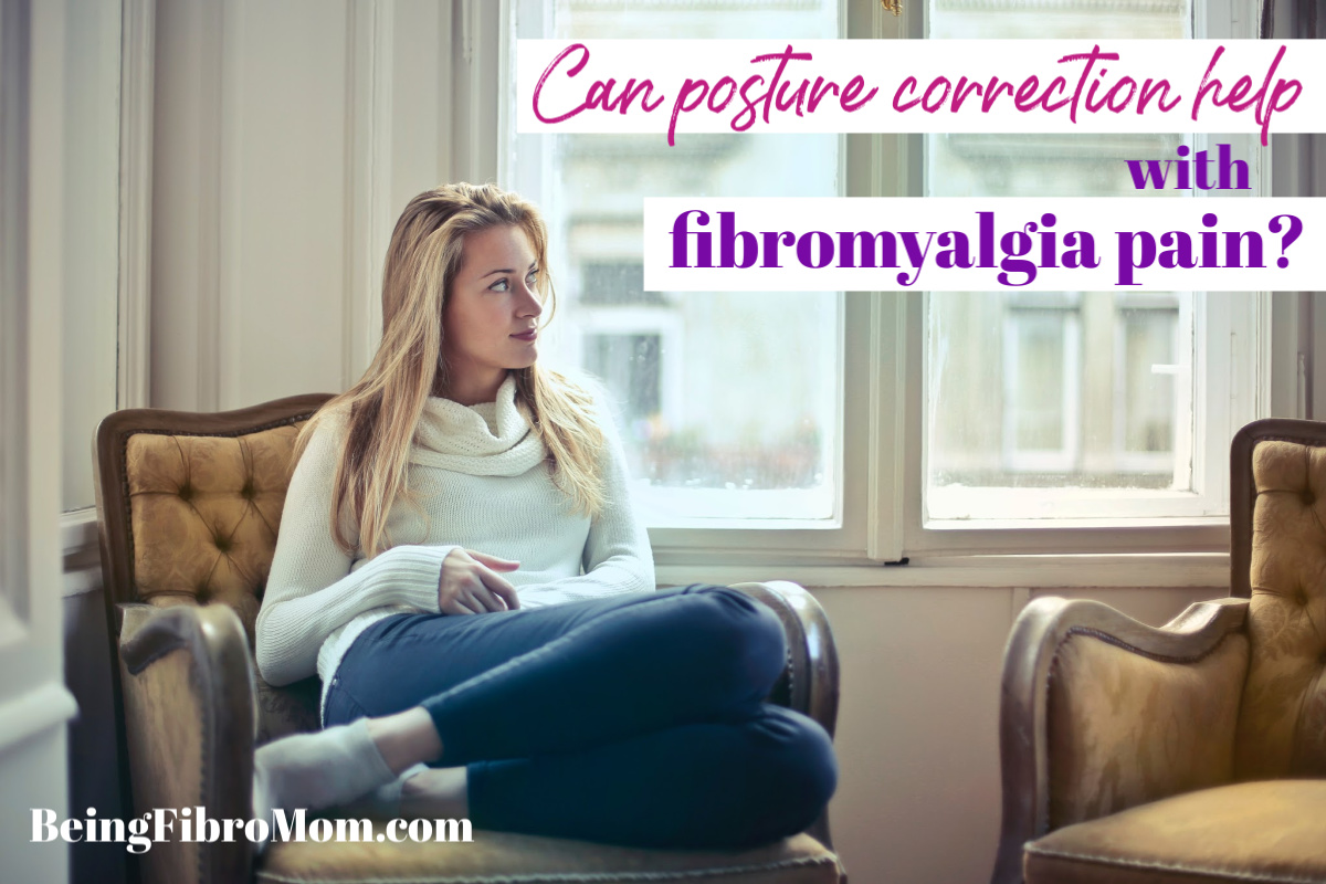 Can Posture Correction Help With Fibro Pain?