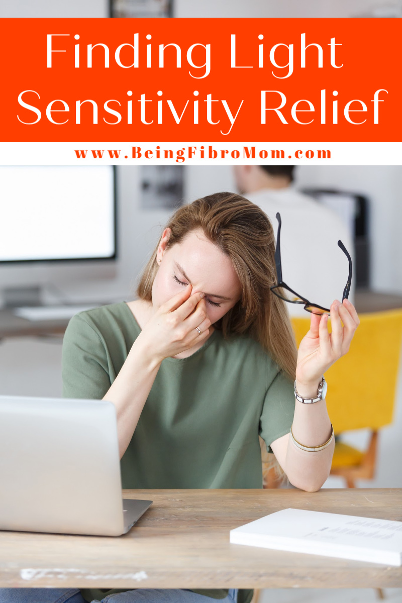 Finding Light Sensitivity Relief #photophobia #lightsensitivity #fibromyalgia #beingfibromom