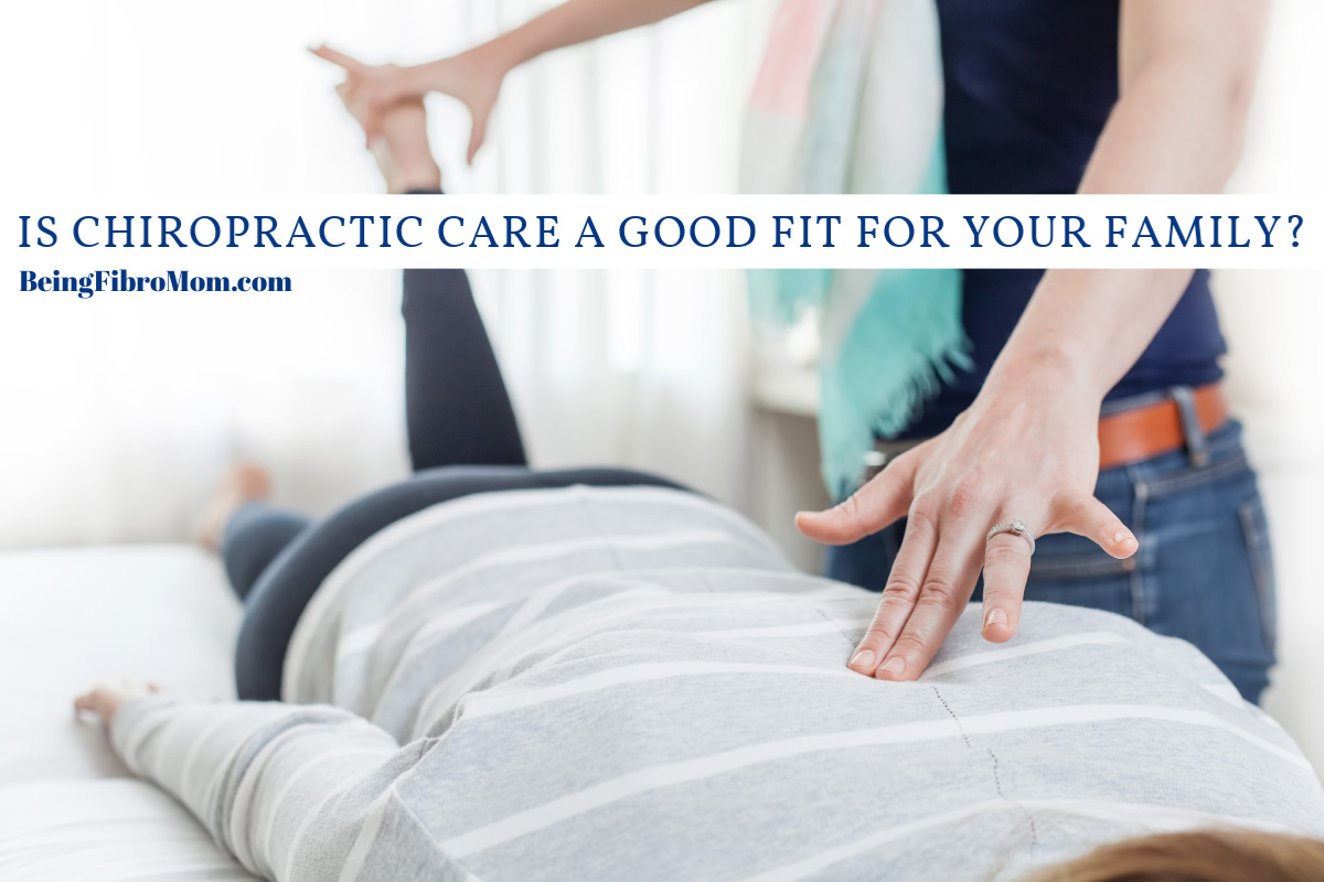 Is Chiropractic Care a Good Fit for Your Family?