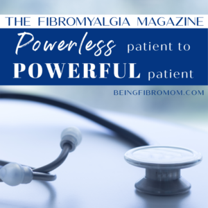 Transforming a PowerLESS Patient into a PowerFUL Patient