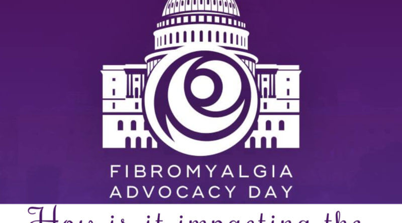 Fibromyalgia Advocacy Day: How is it impacting the fibromyalgia community? #beingfibromom #advocacyday #supportfibro