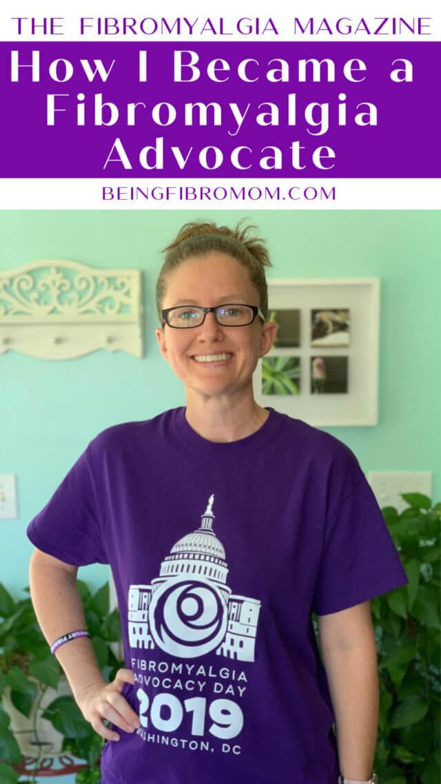 How I became a fibromyalgia advocate #thefibromyalgiamagazine #beingfibromom #supportfibro