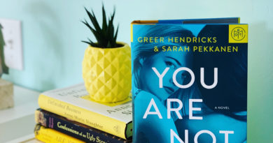 You Are Not Alone by Greer Hendricks and Sarah Pakkanen #bookreviews #beingfibromom #brandisbookcorner