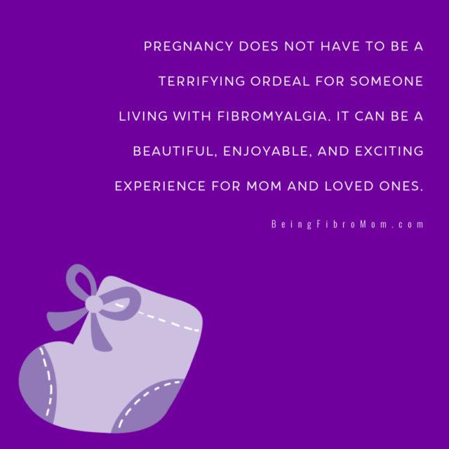 Fibromyalgia and Pregnancy #fibroparenting #TheFibromyalgiaMagazine #BeingFibroMom #pregnancy #fibromyalgia