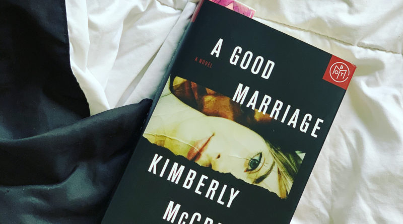 A Good Marriage by Kimberly McCreight #brandisbookcorner #bookreviews #beingfibromom