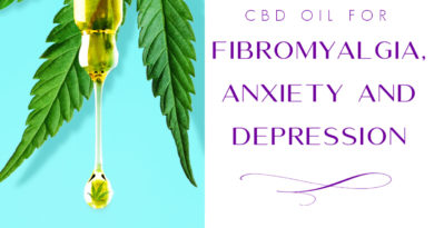 CBD Oil for fibromyalgia, anxiety and depression #CBDoil #fibromyalgia #anxiety #depression #beingfibromom