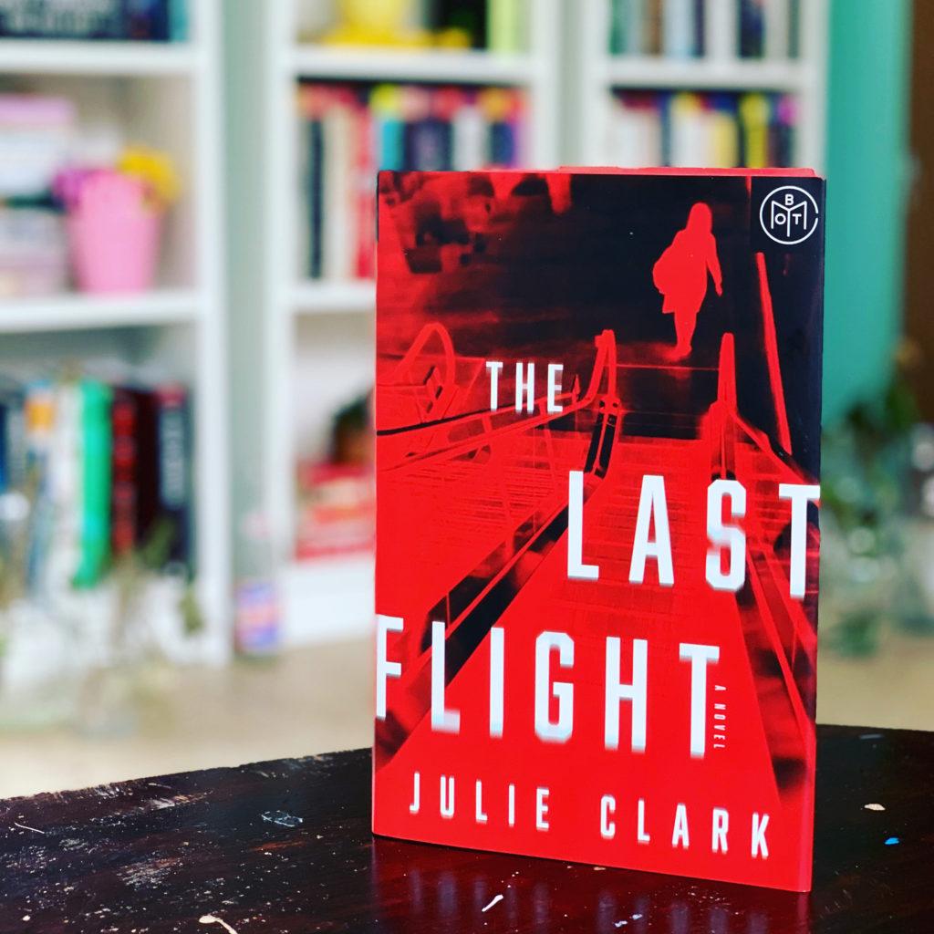 The Last Flight by Julie Clark #beingfibromom #bookreviews #brandisbookcorner