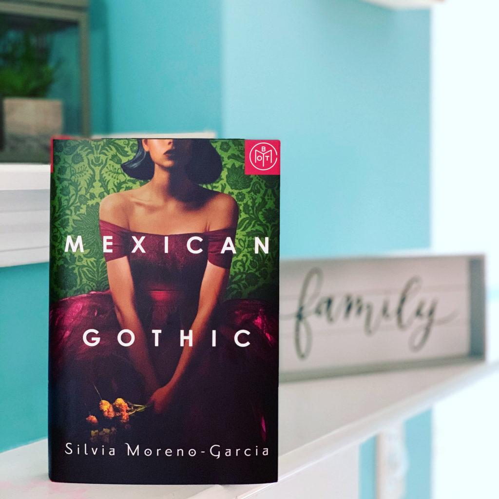 Mexican Gothic by Siliva Moreno-Garcia #brandisbookcorner #bookreview #beingfibromom