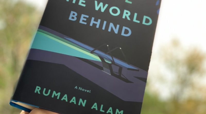 Leave the World Behind by Rumaan Alam #rumaanalam #leavetheworldbehind #bookreviews #beingfibromom #brandisbookcorner