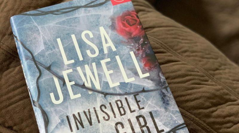 invisible girl by Lisa Jewell #bookreviews #brandisbookcorner #beingfibromom #lisajewell #invisiblegirl