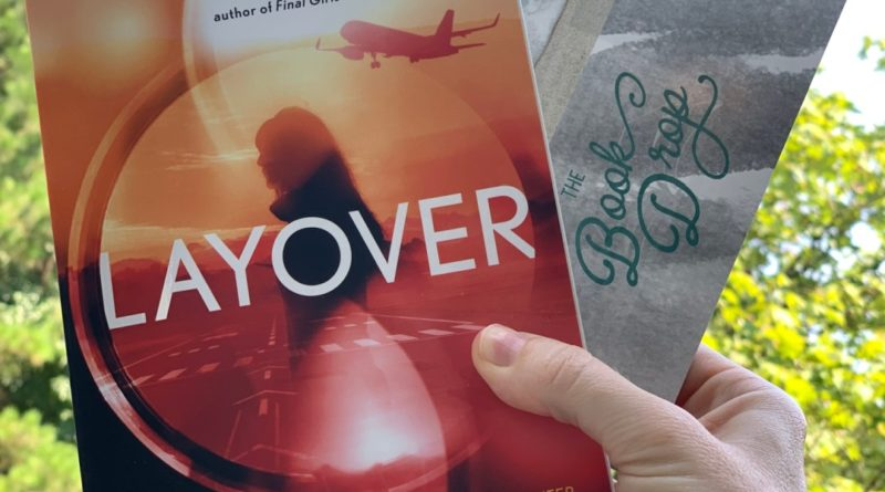 layover by David Bell #bookreviews #beingfibromom #brandisbookcorner #layover #davidbell