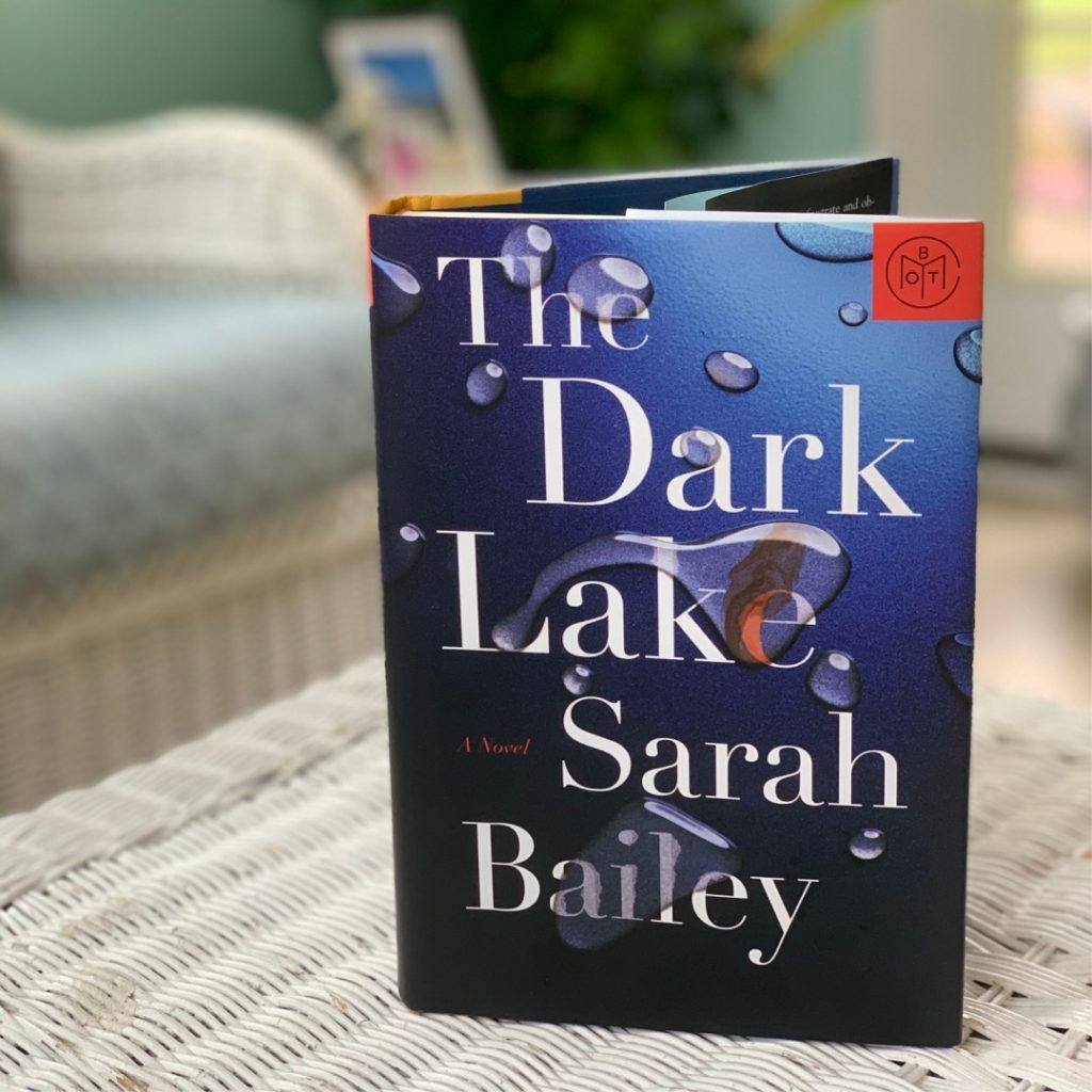 the dark lake by Sarah Bailey #bookreviews #beingfibromom #brandisbookcorner #sarahbailey #thedarklake