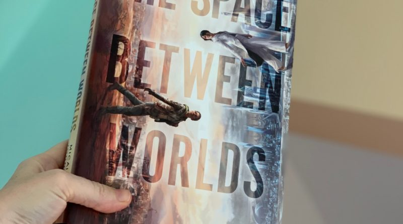 the space between worlds by Micaiah Johnson #bookreviews #brandisbookcorner #beingfibromom #thespacebetweenworlds #micaiahjohnson