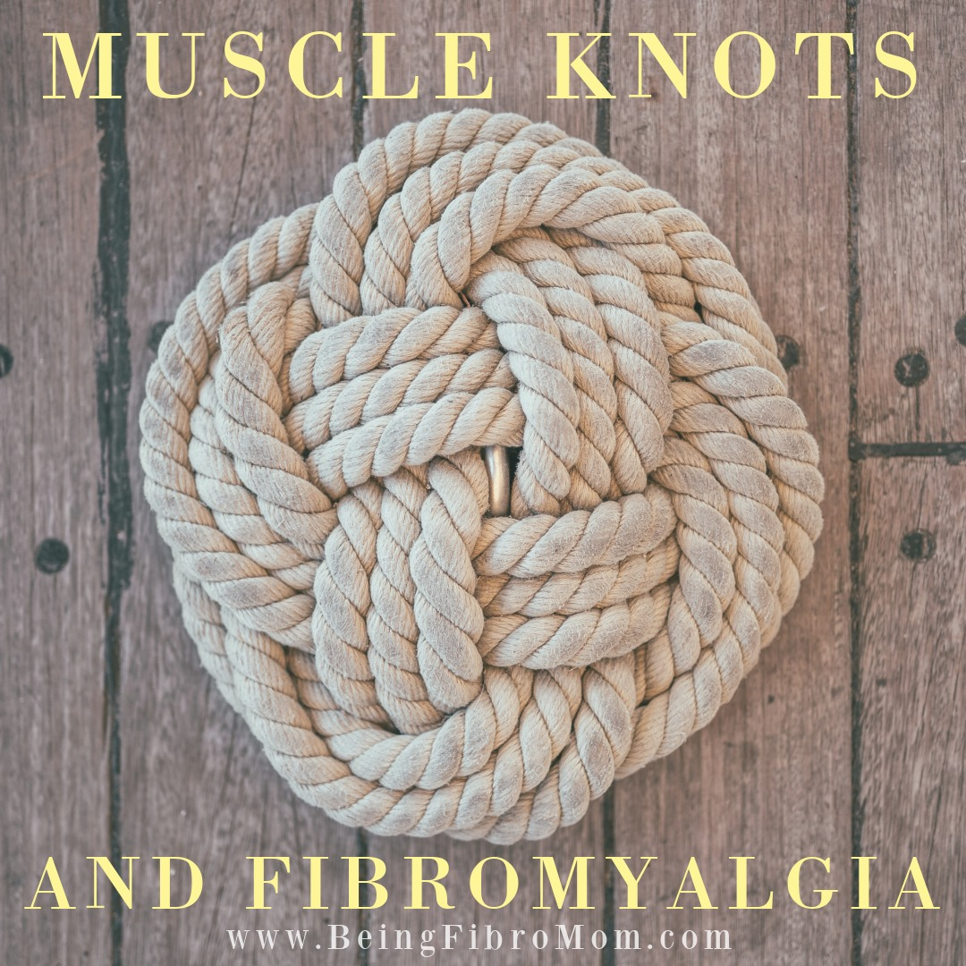 muscle knots and fibromyalgia #beingfibromom #muscleknots #fibromyalgia #chronicpain